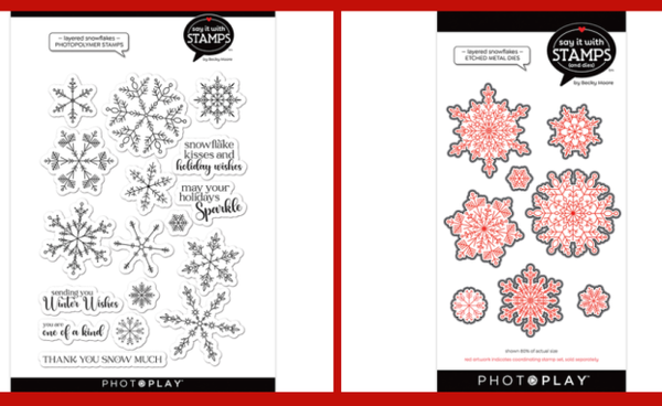Photo Play Say It With StampsChristmas  Clear Stamps and Die Set Layered Snowflakes