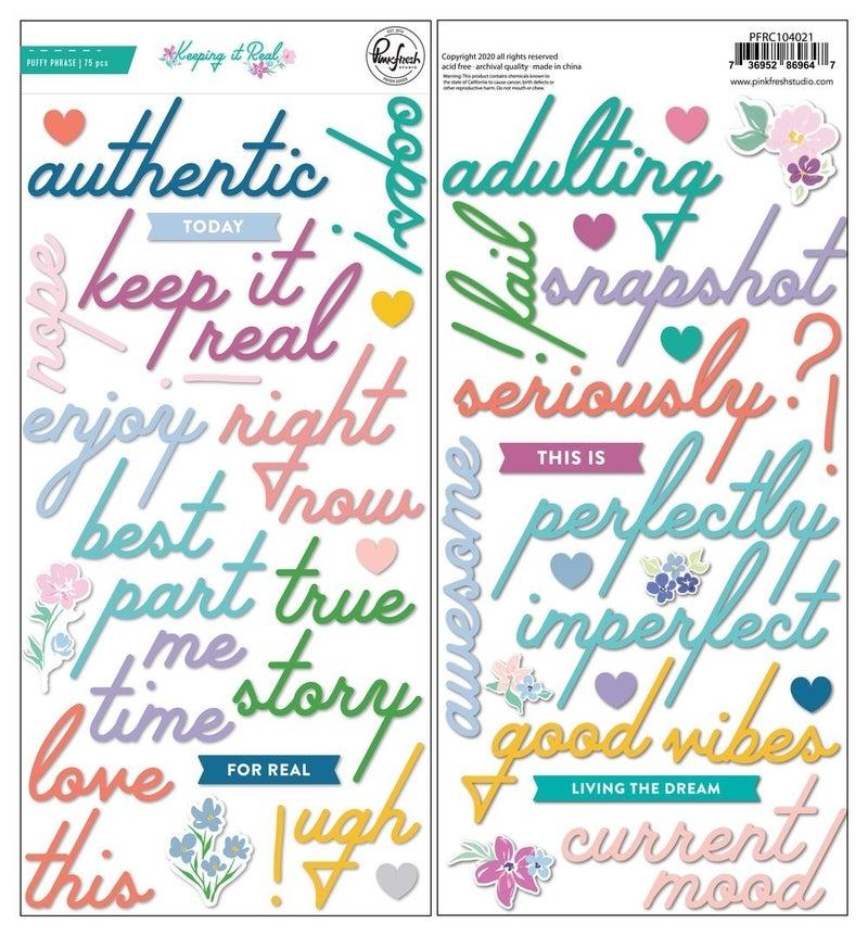 Pinkfresh Studio Keeping It Real: Puffy Phrase Stickers
