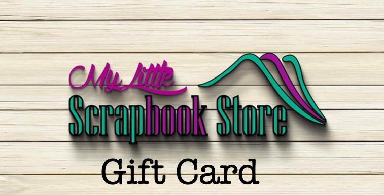 My Little Scrapbook Store Gift Card