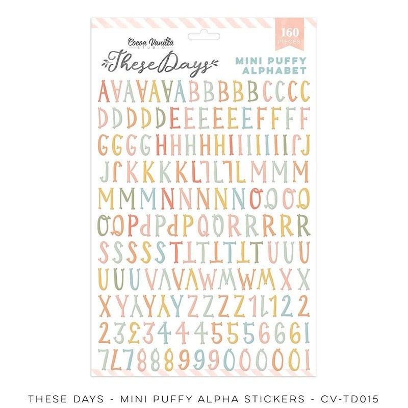PRE ORDER Cocoa Vanilla Studio THESE DAYS – MINI PUFFY ALPHA  Stickers