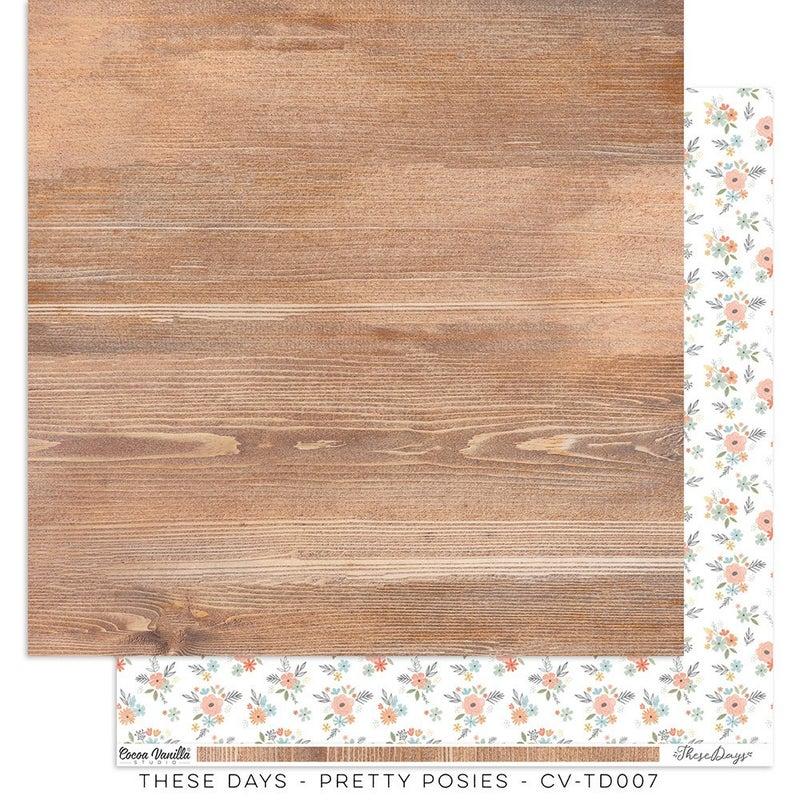 PRE ORDER Cocoa Vanilla Studio THESE DAYS –Pretty Posies 12 x 12 Paper
