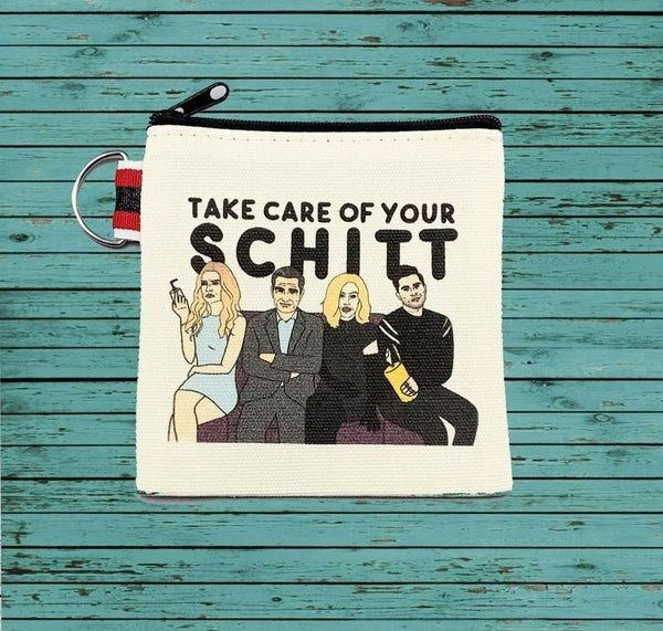 """""""Take Care of Your Schitt"""" Pouch"""