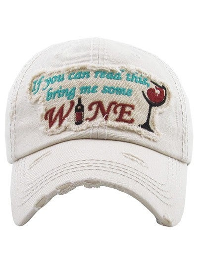 """Bring Me Some Wine"" Hat"