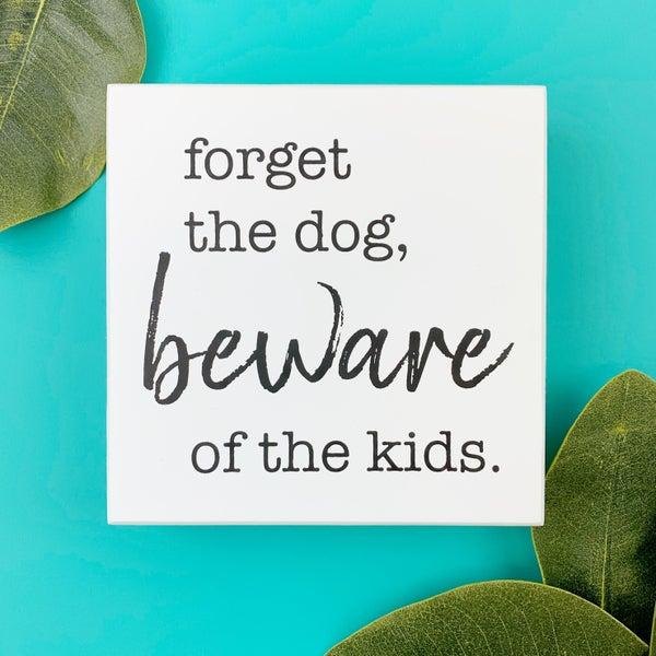 Beware of the Kids Box Sign