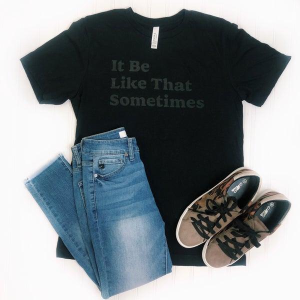 Like That T-Shirt
