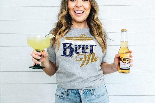Beer Me Tshirt