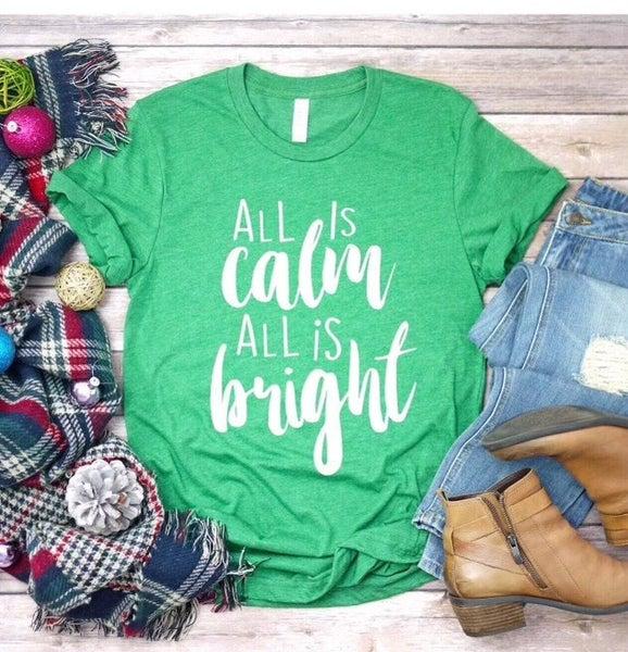 All Is Calm T-Shirt *Final Sale*
