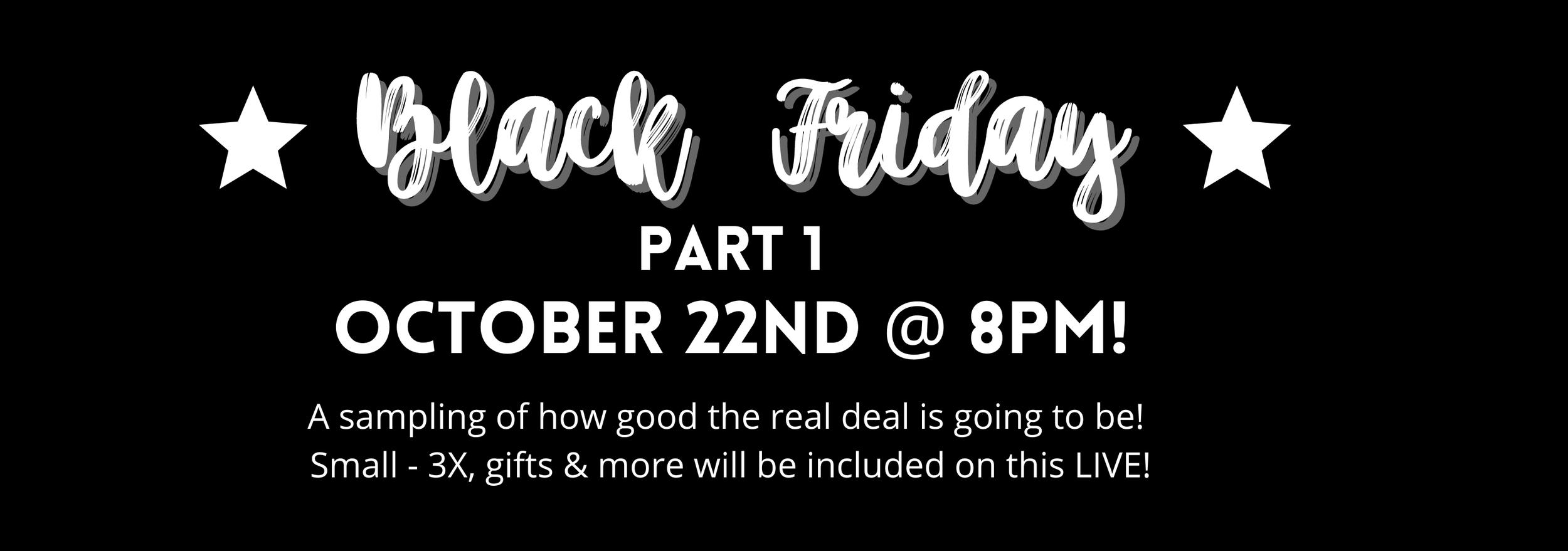 Black Friday part 1
