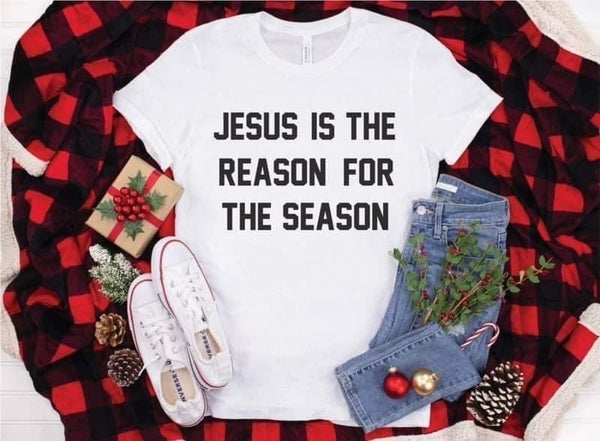 Jesus is the Reason Tshirt *Final Sale*