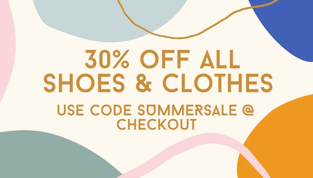 SUMMER SALE - 30% OFF ALL SHOES AND CLOTHES
