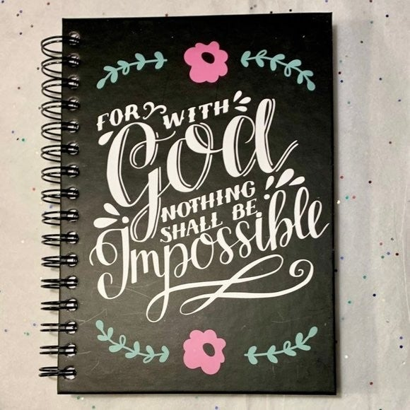 Nothing Shall Be Impossible Spiral Journal