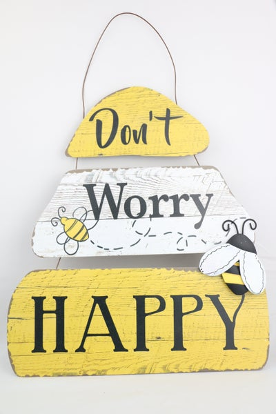 Don't Worry Bee Happy Wood Plank Beehive Sign With Wire Hanger