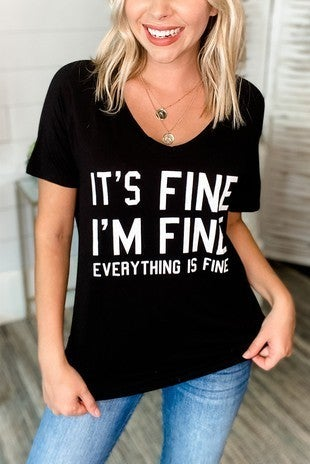 It's Fine-I'm Fine-Everything is Fine Black V-Neck Graphic Tee - Sizes 4-18