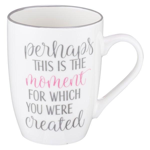 """Perhaps This Is The Moment"" Mug"