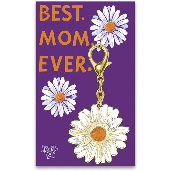 Best Mom Ever Daisy Key Chain