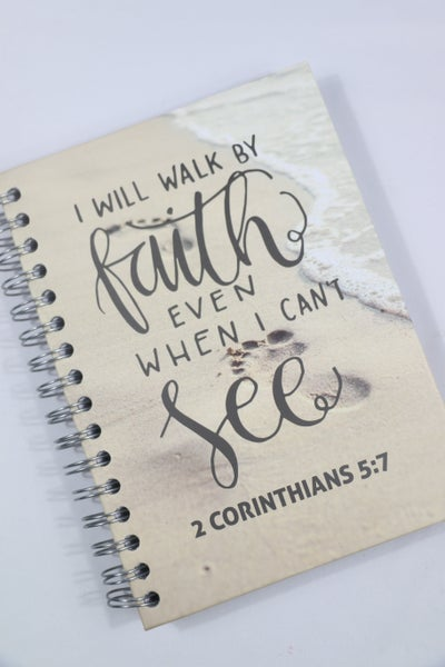 I Will Walk By Faith Even When I Can't See Lined Spiralbound Journal