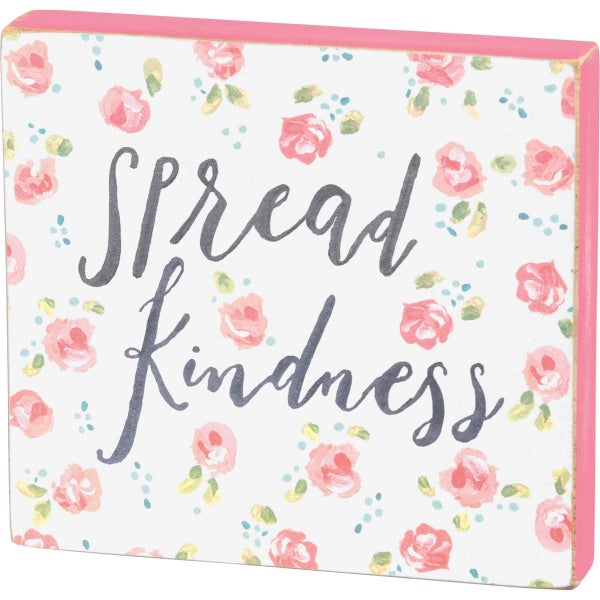 Spread Kindness Wood Block Sign