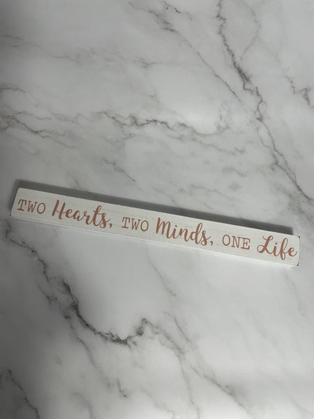 Two Hearts Two Minds Long Block Sign