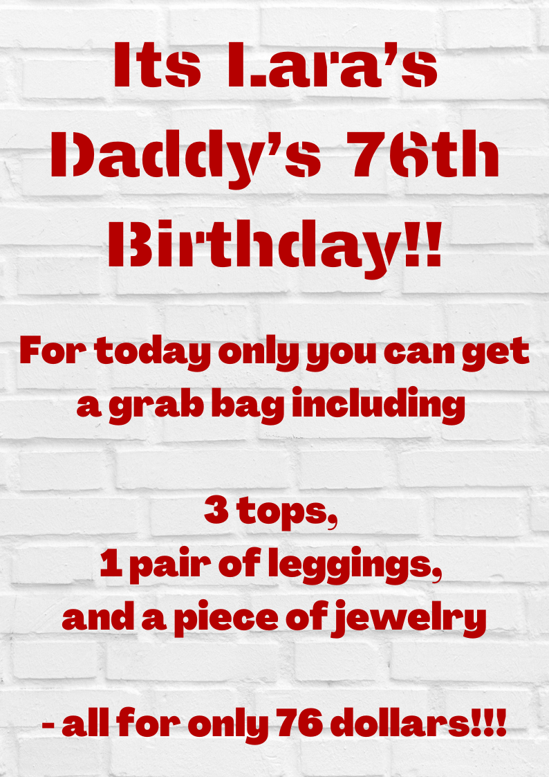 Daddy's Birthday Grab Bag!