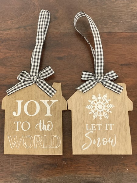 Wood House Ornament With Black Gingham Ribbon Tie In Multiple Sayings