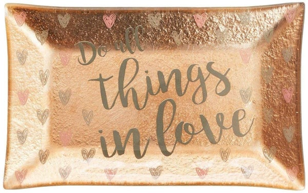 Do All Things In Love Rose Gold Trinket Tray