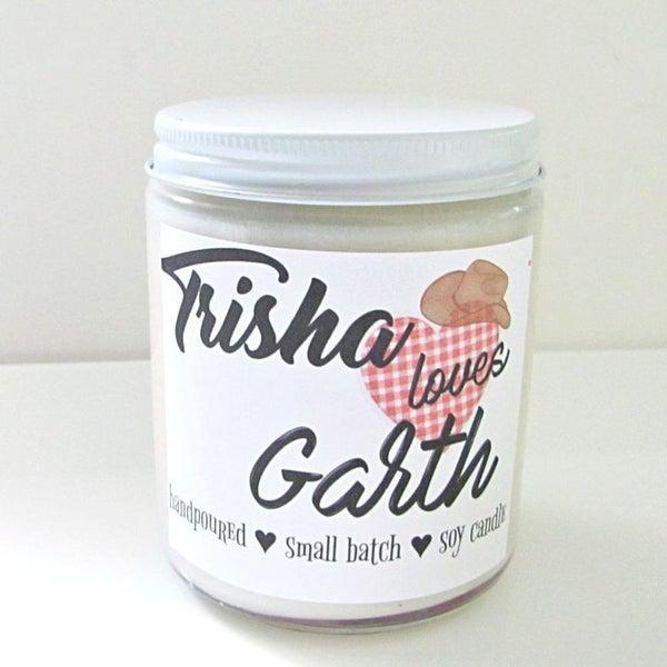 Trisha Loves Garth Candle