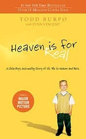 Heaven Is For Real Paperback Book by Todd Burpo