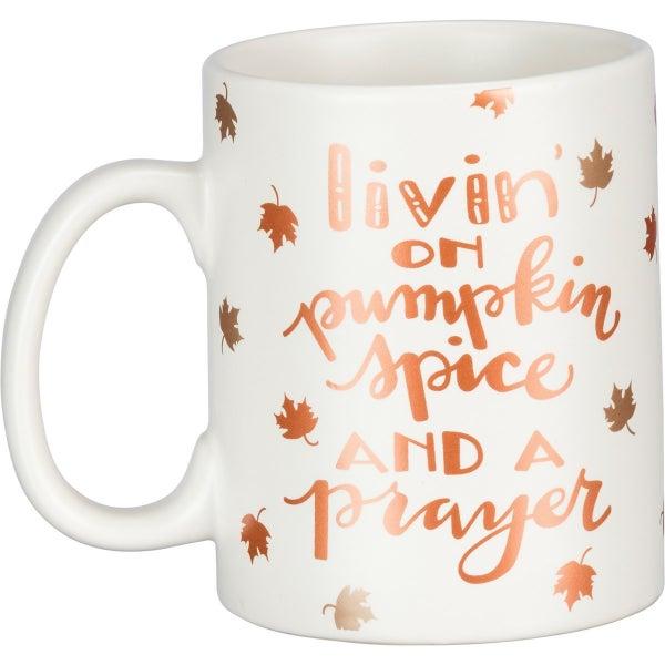 Living On Pumpkin Spice And A Prayer Mug