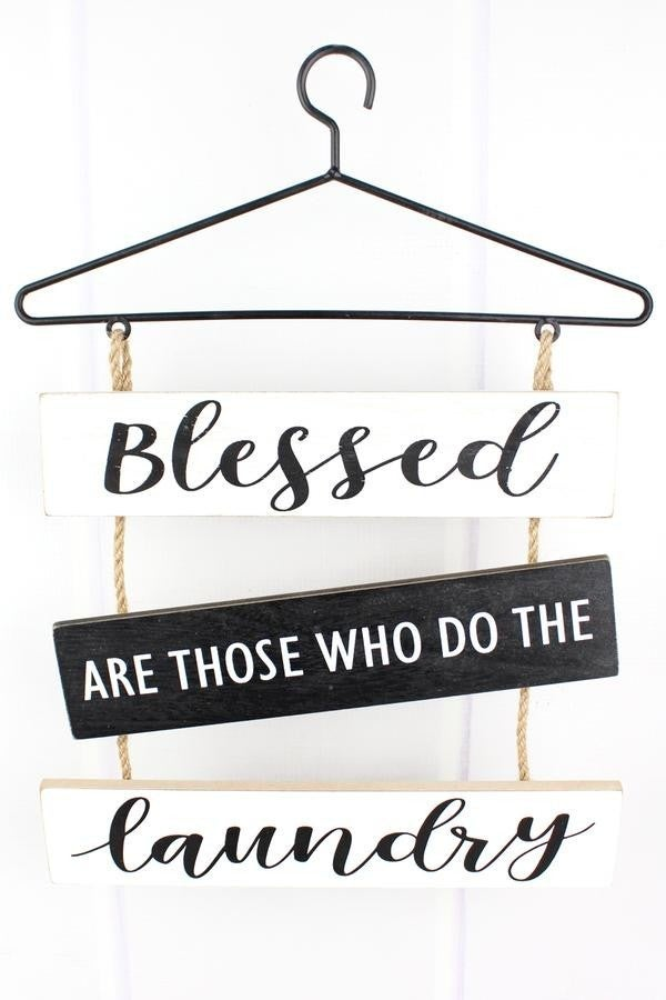 Blessed Are Those Who Do The Laundry Wall Hanging Sign