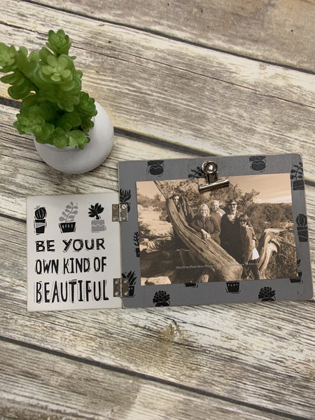 Be Your Own Kind Of Beautiful Hinged Photo Frame