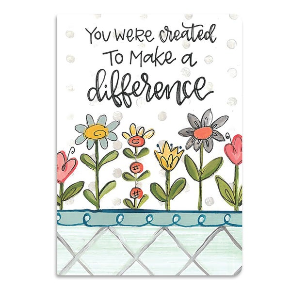 You Were Created To Make A Difference Journal