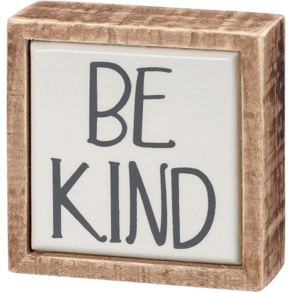 Be Kind Mini Box Sign