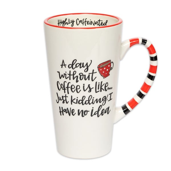 A Day Without Coffee Is... Just Kidding Tall Mug