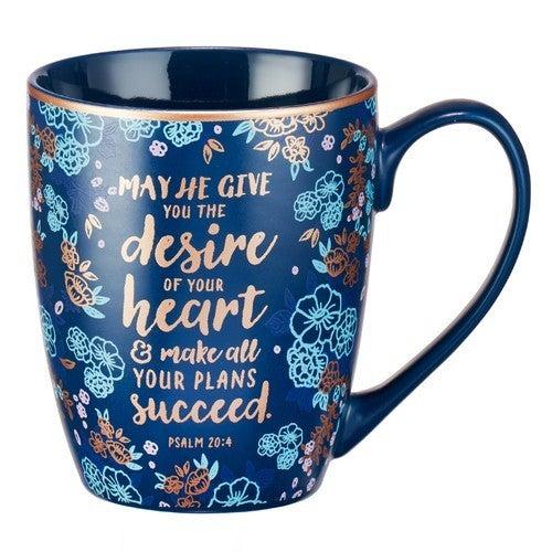 Desire Of Your Heart Psalm 20:4 Mug