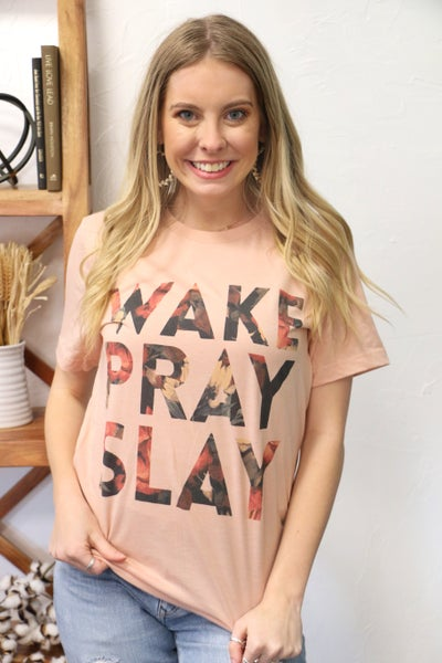 Wake, Pray, Slay Floral Graphic Tee in Multiple Colors - Sizes 4-20