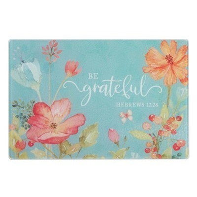 Be Grateful Glass Cutting Board