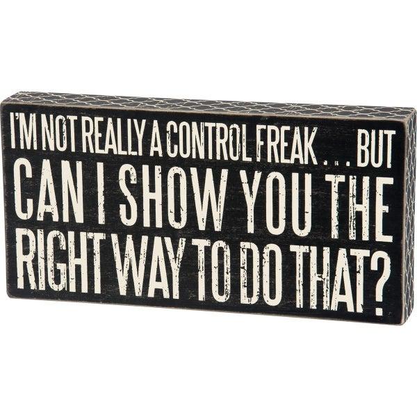 Control Freak Large Box Sign