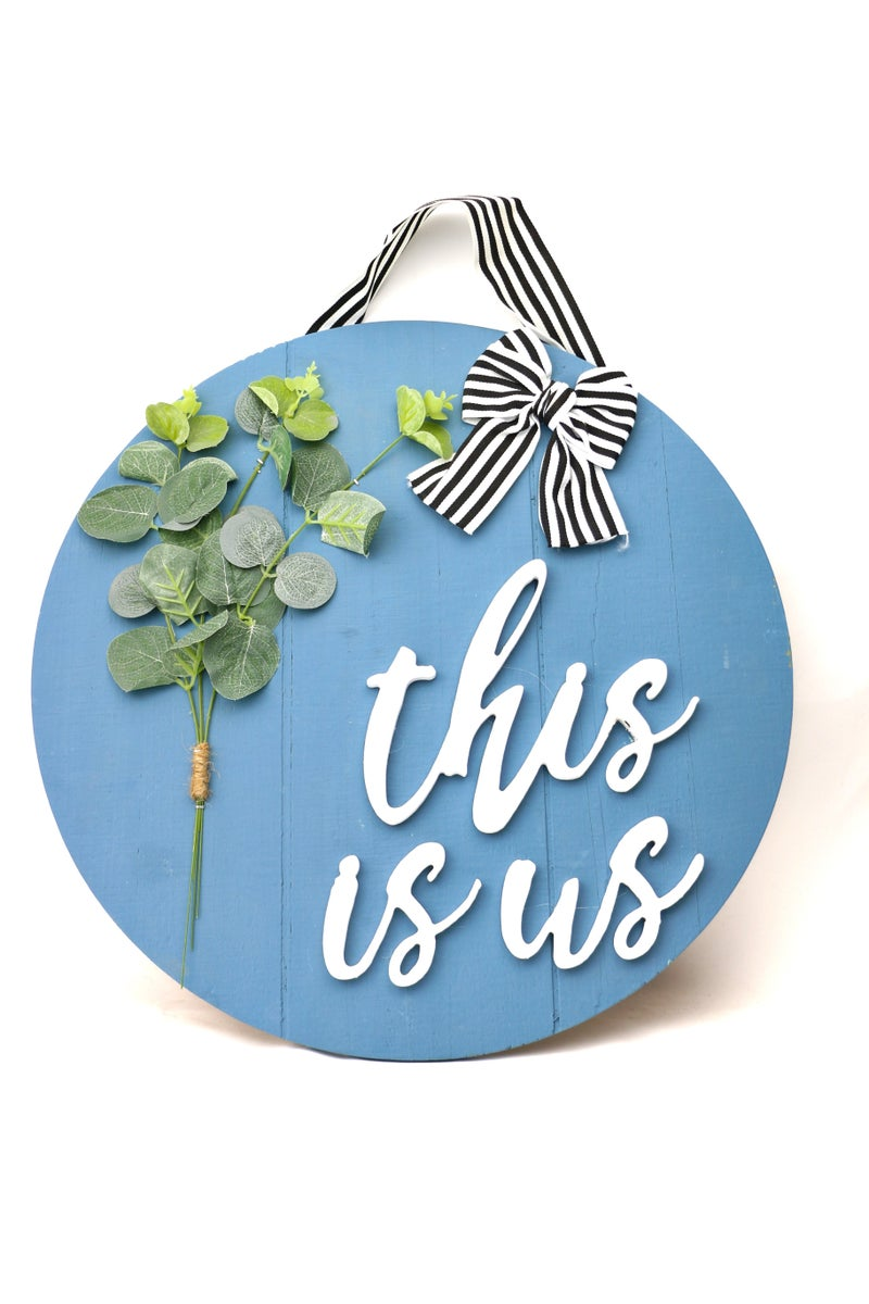 This Is Us Wood Circle Door Hanger With 3D Letters And Greenery