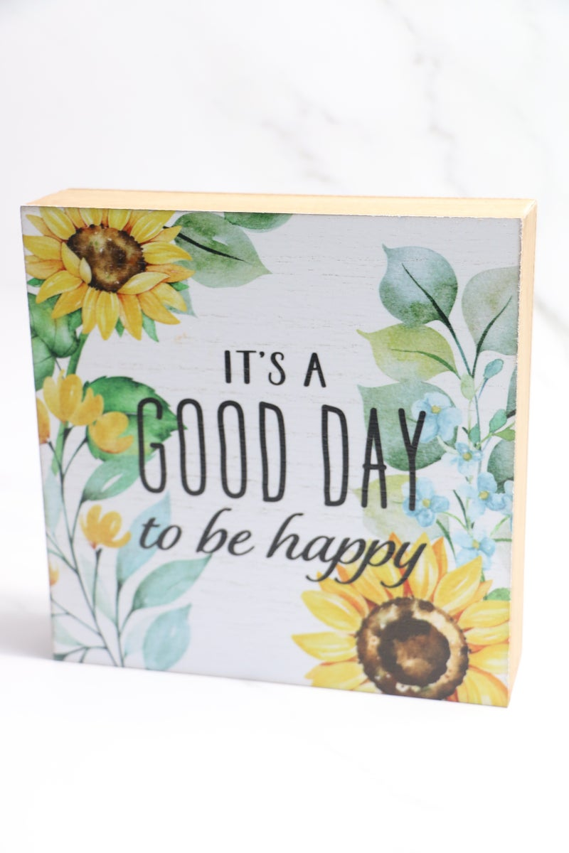 It's a Good Day to be Happy Sunflower Box Sign