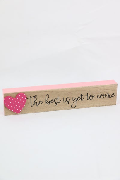 The Best Is Yet To Come Small Wood Sign With Red Polka Dot Heart