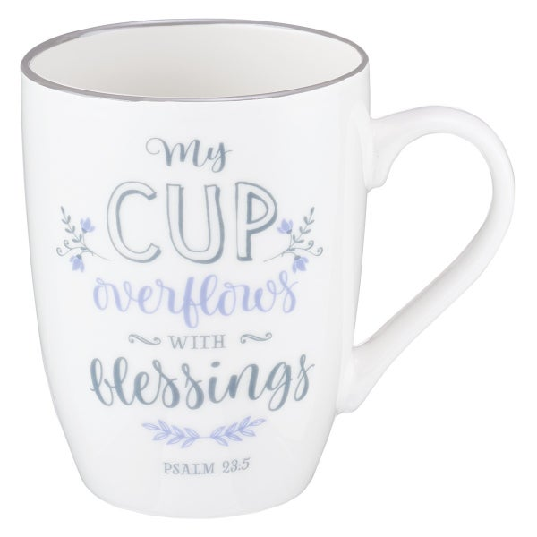 """""""My Cup Overflows With Blessings""""  White Mug"""