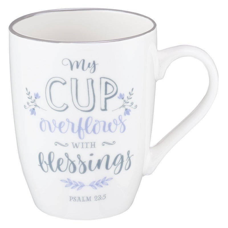 """My Cup Overflows With Blessings""  White Mug"
