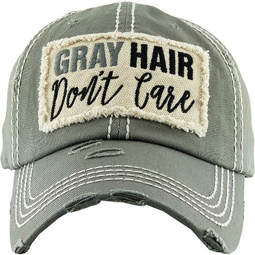 Gray Hair, Don't Care Distressed Ballcap in Multiple Colors