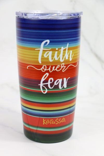 Faith Over Fear 20 oz Serape Stainless Steel Tumbler