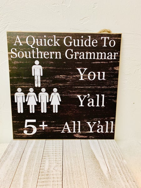 Southern Grammar Y'all Wall Sign Hanger