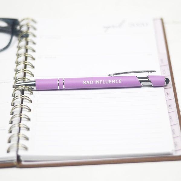 Bad Influence Pen