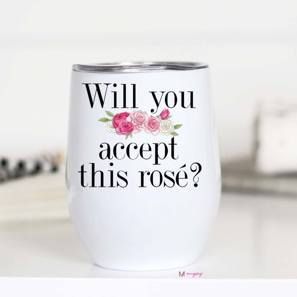 Will You Accept This Rose Wine Cup