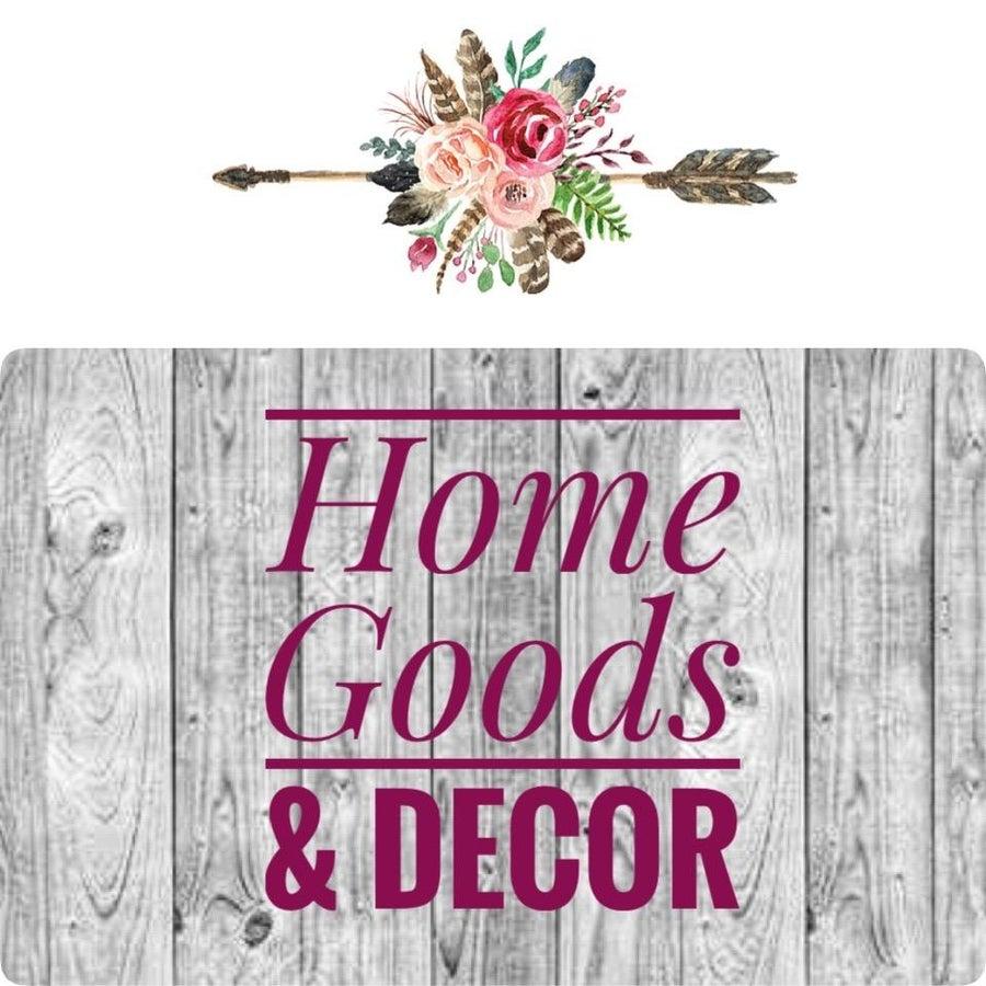 Home Goods & Decor