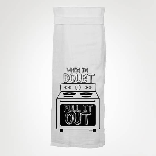 Rated XXX When In Doubt Pull It Out KITCHEN TOWEL