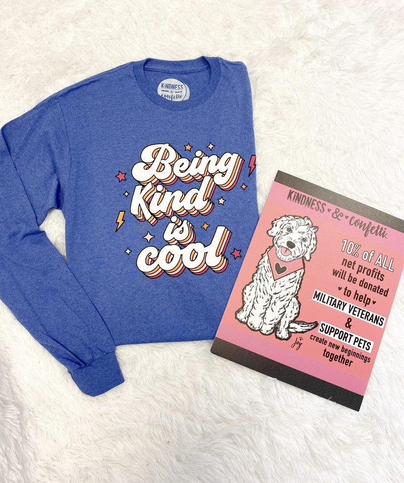 Being Kind is Cool Shirt